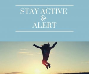 Stay active